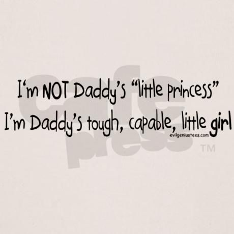 NOT Daddy's princess girl power Tee on CafePress.com