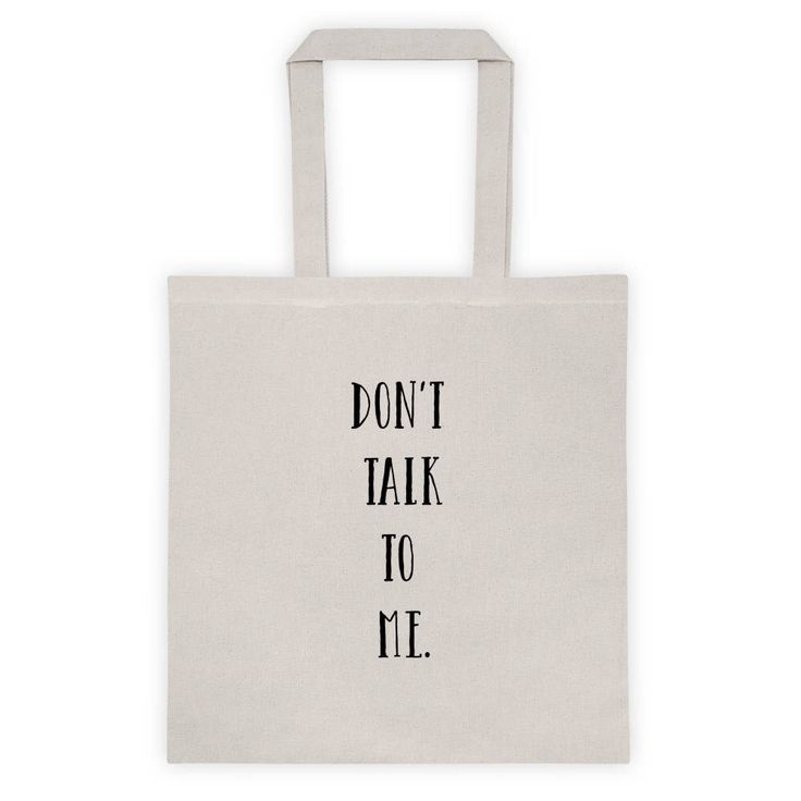 Don't talk to me tote bag   funny tote bags   antisocial tote   by BlackCatCurioCo on Etsy https://www.etsy.com/ca/listing/592025673/dont-talk-to-me-tote-bag-funny-tote-bags