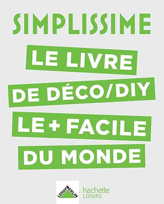 Free Simplissime Deco Diy Le Livre De Deco Diy Le Facile Du Monde De Collectif In 2020 Free Reading Reading Ebook Pdf