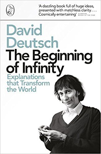 The Beginning of Infinity: Explanations that Transform The World Penguin Press Science: Amazon.de: David Deutsch: Fremdsprachige Bücher