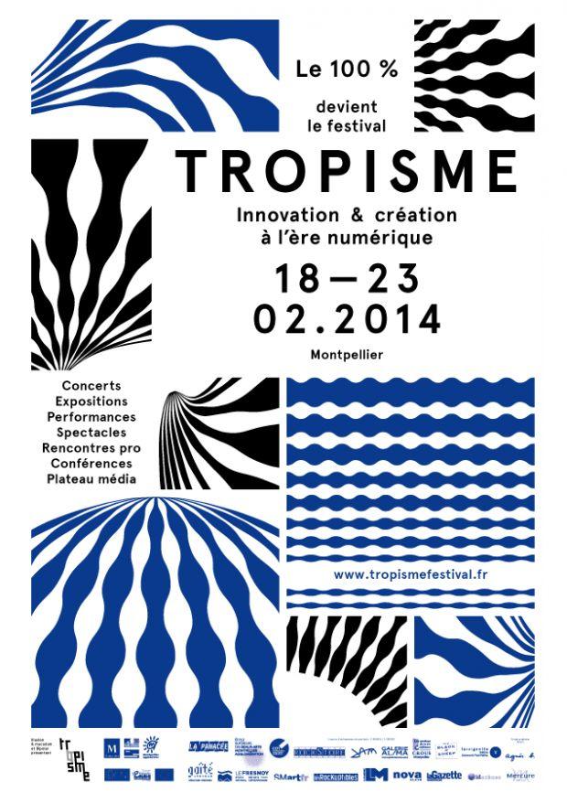 Tropisme Festival, l'innovation et la création à l'ère numérique - Journal du Design