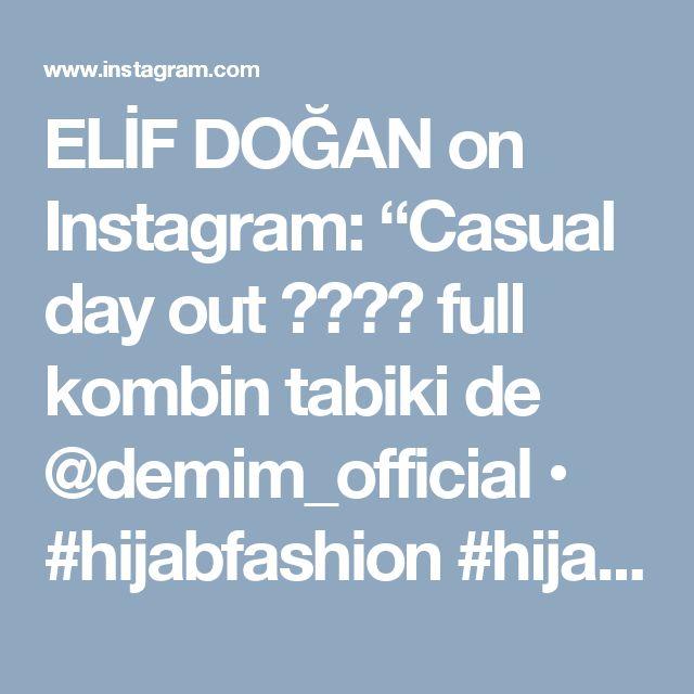 "ELİF DOĞAN on Instagram: ""Casual day out 😎✌🏻️ full kombin tabiki de @demim_official • #hijabfashion #hijabmodesty #hijabonline #fromwhereistand #hijabtutorial #hijab…"""
