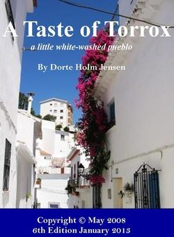 Free E-Book: A Taste of Torrox about a little whitewashed pueblo in Andalusia.