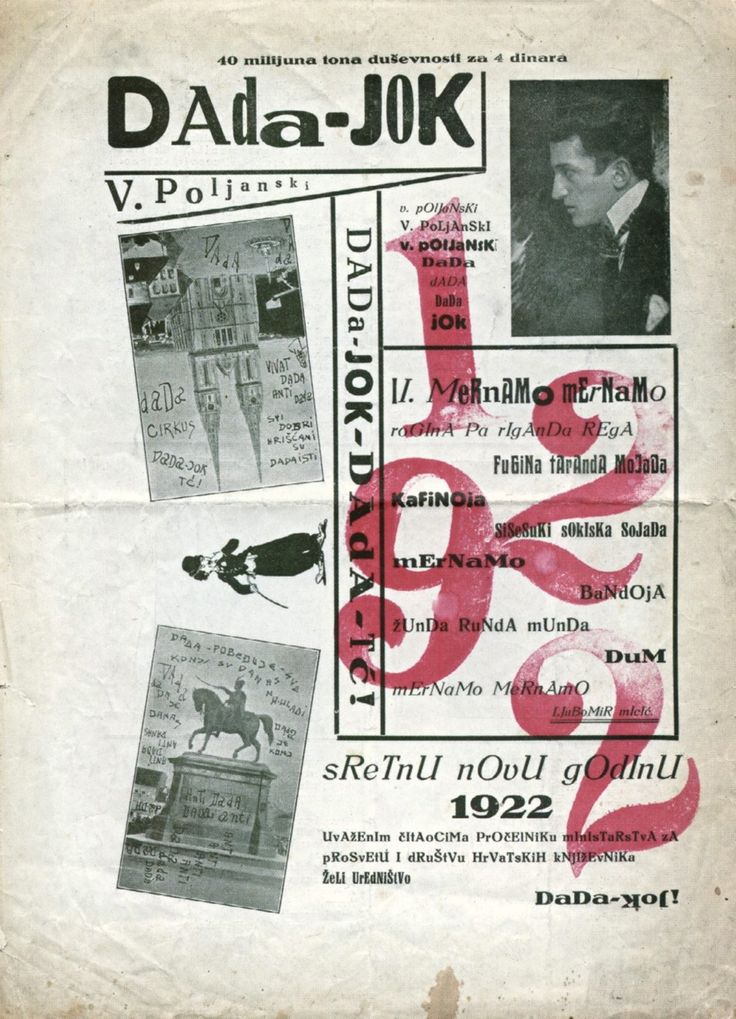 """Branko Ve Poljanski, Cover of Dada-Jok, (1922) It is uncertain whether the anti-Dada journal Dada-Jok, put out by Ljubomir Micic's brother under the pseudonym Branko Ve Poljanski, was a direct response to Dragon Aleksic's Dada-Tank, or whether it had been planned earlier. Nevertheless, both publications appeared in June, 1922 in Zegrab. The title of the journal reads """"Dada-No"""" in Turkish. It has been suggested that Dada-Jok's anti-dada stance is more truly Dada than Aleksic's affirmative…"""