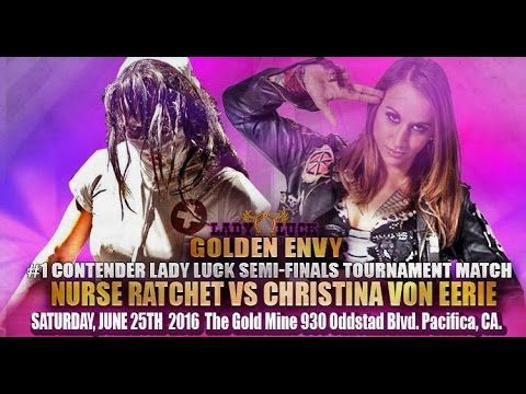 Golden Envy - Match 2 - Nurse Ratchet vs Christina Von Eerie