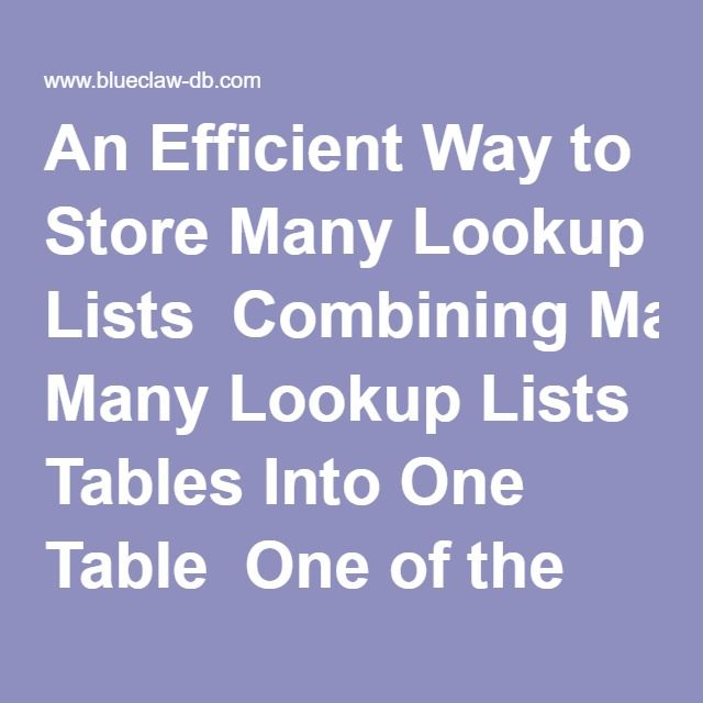 An Efficient Way To Store Many Lookup Lists Combining Tables Into One Table