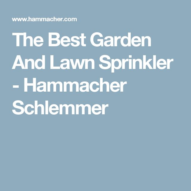 The Best Garden And Lawn Sprinkler - Hammacher Schlemmer