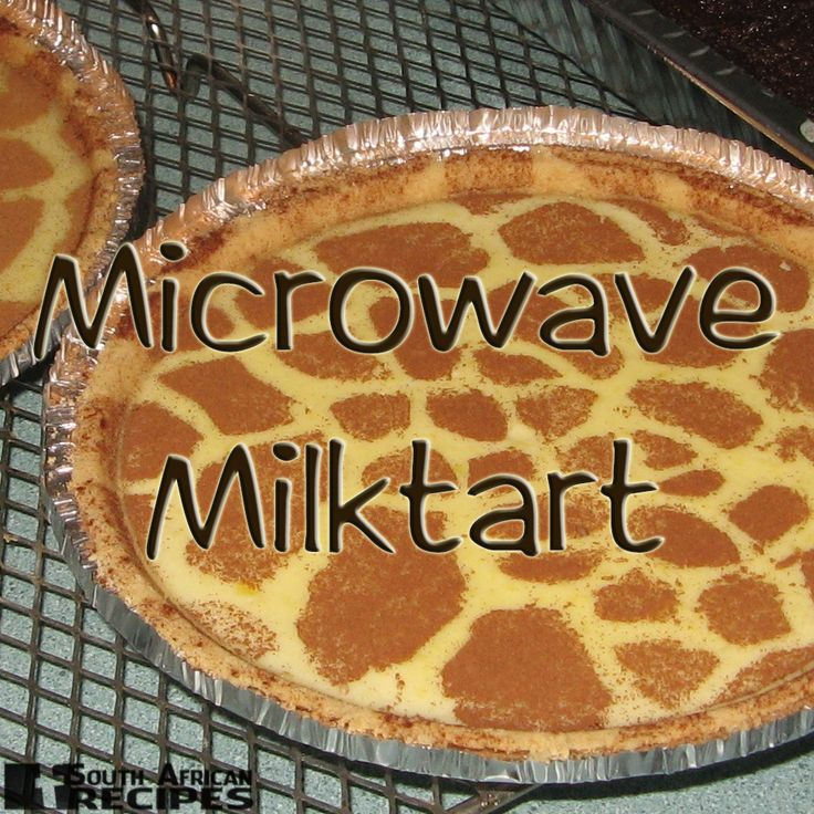 South African Recipes MICROWAVE MILKTART (Antionette Kruger)