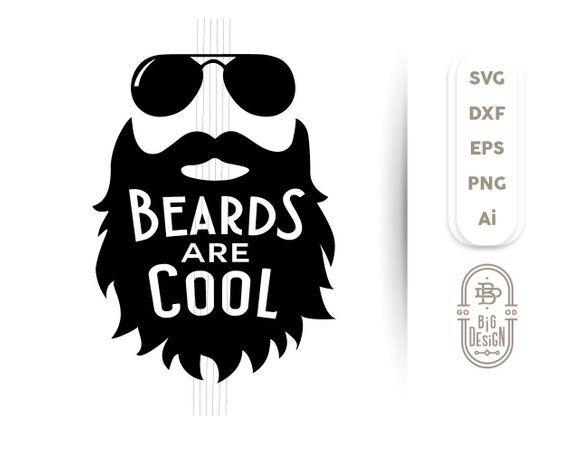 Beard Svg Beards Are Cool Svg Eps Svg Dxf Png Ai Beard