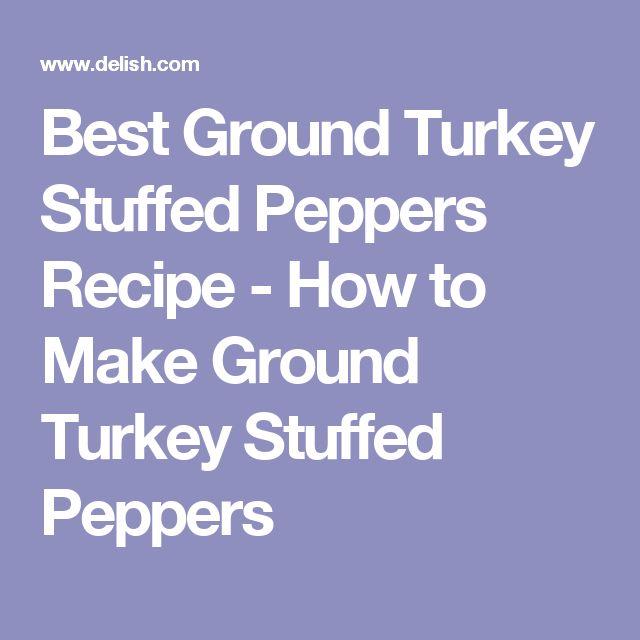 Best Ground Turkey Stuffed Peppers Recipe - How to Make Ground Turkey Stuffed Peppers
