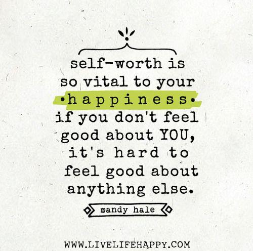 Self-worth is necessary