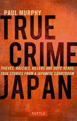 Japan - It's A Wonderful Rife: True Crime Japan - A Book Review
