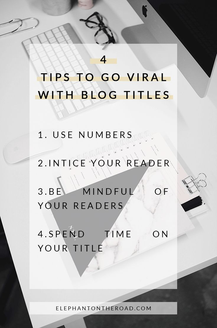 4 Tips To Go Viral With Blog Titles. SEO. Blogging Tips. Elephant on the Road.