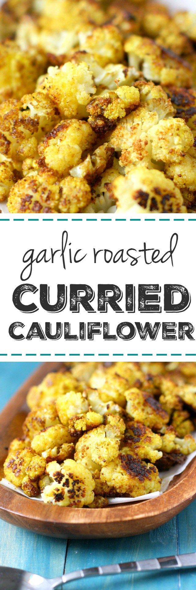 My FAVORITE way to eat cauliflower! Roasted garlic curried cauliflower is easy, healhty, and spicy!