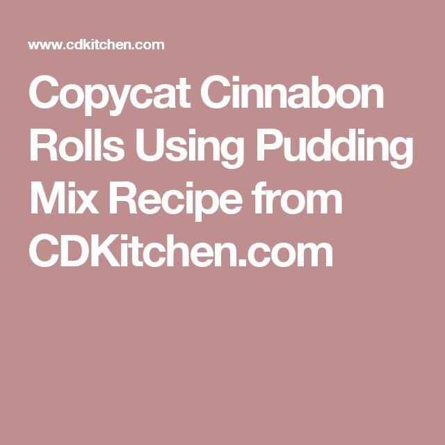 Copycat Cinnabon Rolls Using Pudding Mix Recipe from CDKitchen.com
