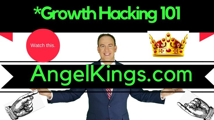 Growth Hacking 101: How to Increase Sales & Get Customers - AngelKings.com
