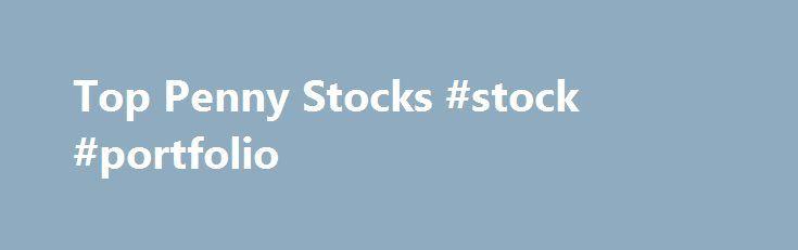 "Top Penny Stocks #stock #portfolio http://stock.remmont.com/top-penny-stocks-stock-portfolio/  medianet_width = ""300"";   medianet_height = ""600"";   medianet_crid = ""926360737"";   medianet_versionId = ""111299"";   (function() {       var isSSL = 'https:' == document.location.protocol;       var mnSrc = (isSSL ? 'https:' : 'http:') + '//contextual.media.net/nmedianet.js?cid=8CUFDP85S' + (isSSL ? '&https=1' : '');       document.write('');   })();Top Penny StocksTrading and investing in penny…"