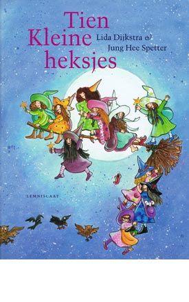 Tien kleine heksjes: heerlijk aftelboek op rijm. Mijn dochter is er gek op!