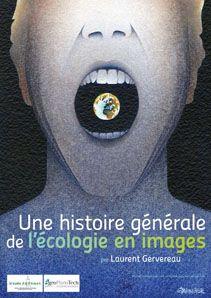 Exposition 2011 : Une histoire générale de l'écologie en images / ©Musée du Vivant - AgroParistech