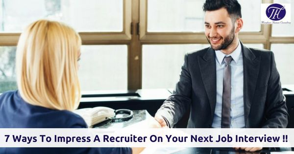 7 ways to impress a recruiter on your next job interview !!#career #goals #job #jobinterview #impress #recruiter #recruitment
