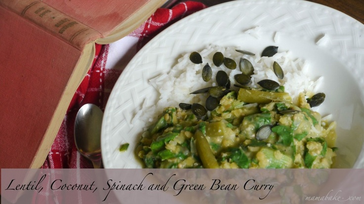 Lentil, Coconut, Spinach, and green bean curry