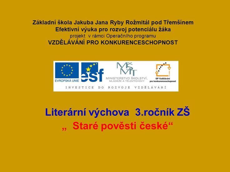 """Literární výchova 3.ročník ZŠ """" Staré pověsti české"""" - ppt stáhnout"""