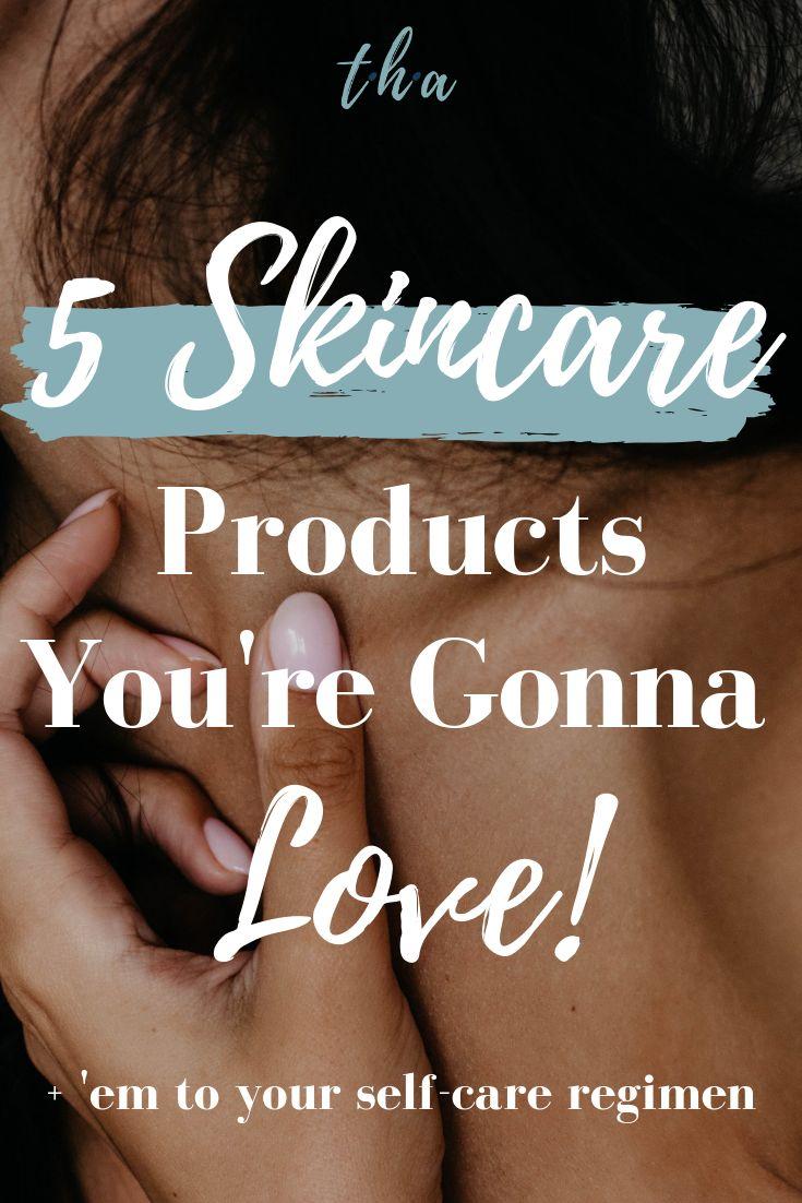 5 Hautpflegeprodukte, die Sie lieben werden – Beauty Tools & Products