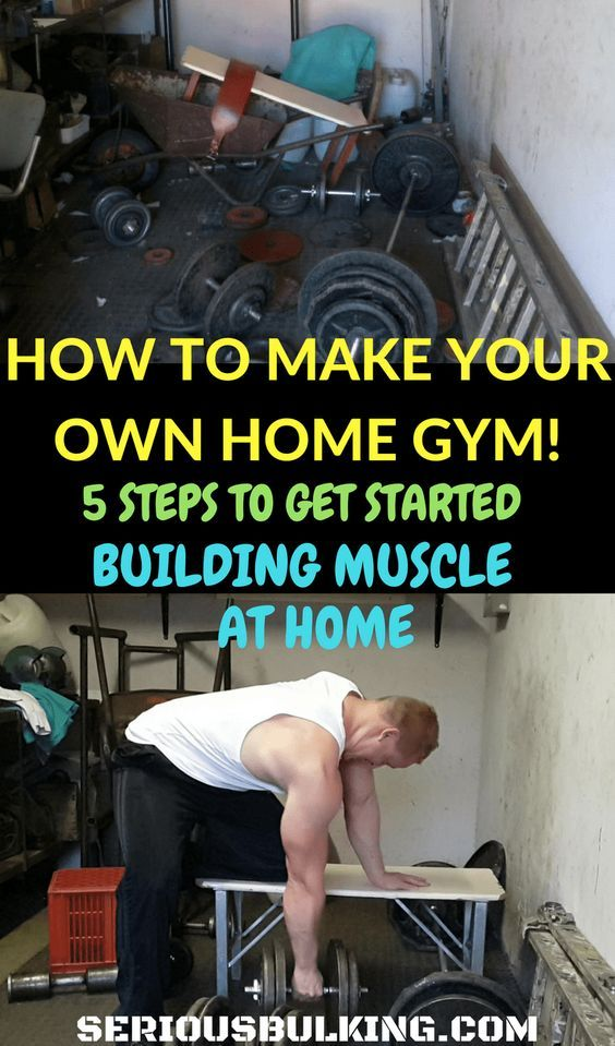 How to make your own home gym and start building muscle at home