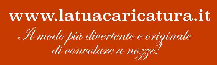 www.latuacaricatura.it Un'idea divertente per il tuo matrimonio.