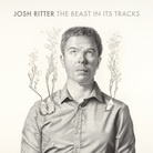 The Beast in Its Tracks  Josh Ritter