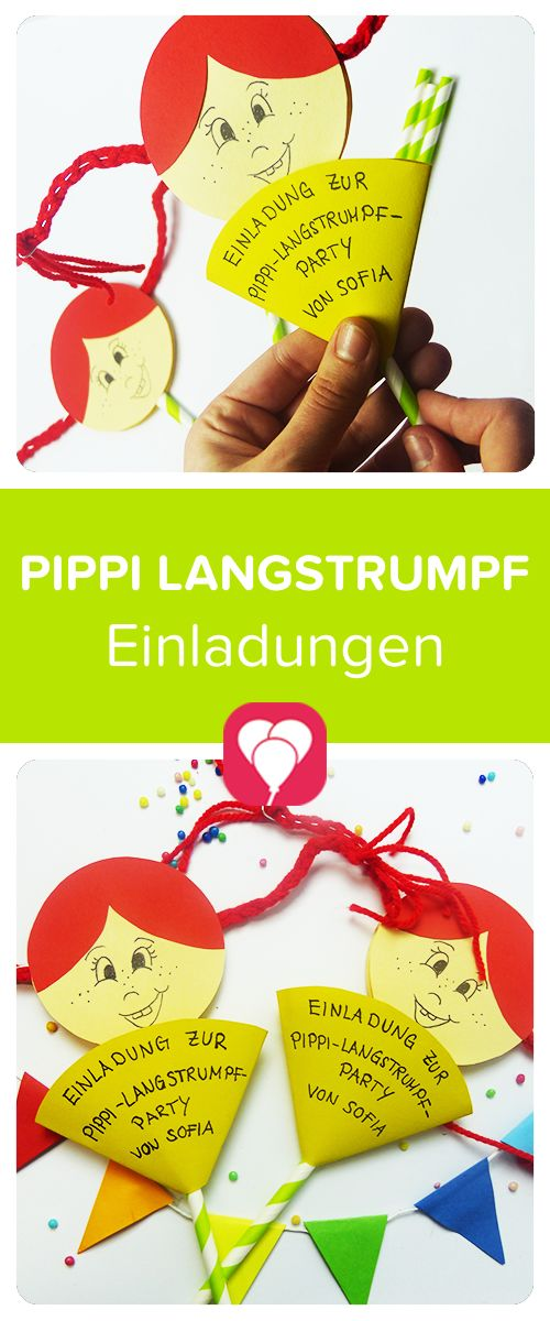 55 besten pippi-langstrumpf - das frech-fröhliche motto für den, Einladung