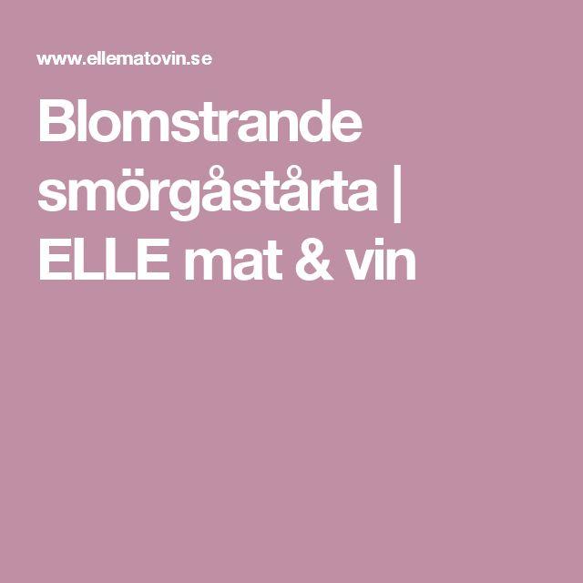 Blomstrande smörgåstårta | ELLE mat & vin