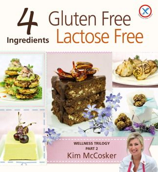4 Ingredients Gluten Free Lactose Free Some great ideas and recipes... gotta love Nuttelex