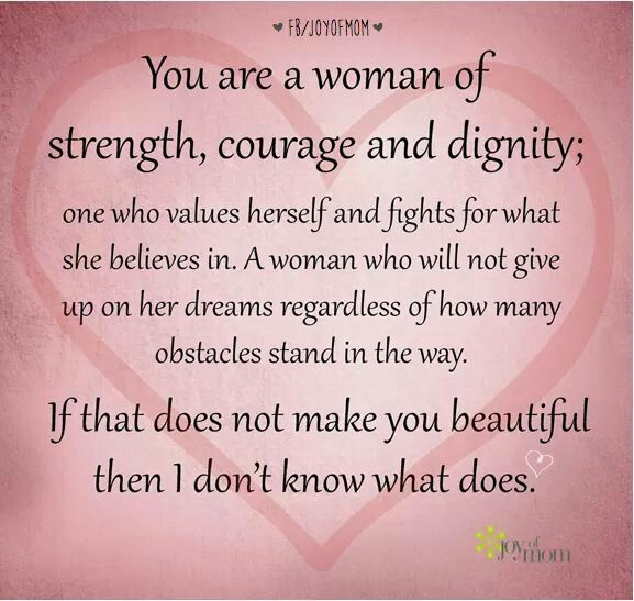 Women Strength Quotes: A Woman Of Strength, Courage And Dignity