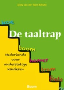 De taaltrap; Nederlands voor anderstalige kinderen
