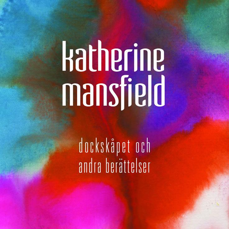 Ljudbok utgiven av under förlag. Dockskåpet och andra berättelser av Katherine Mansfield