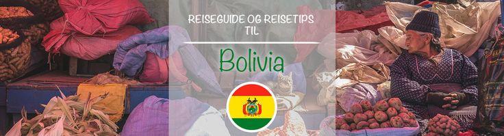 Reiseguide og reisetips til Bolivia.