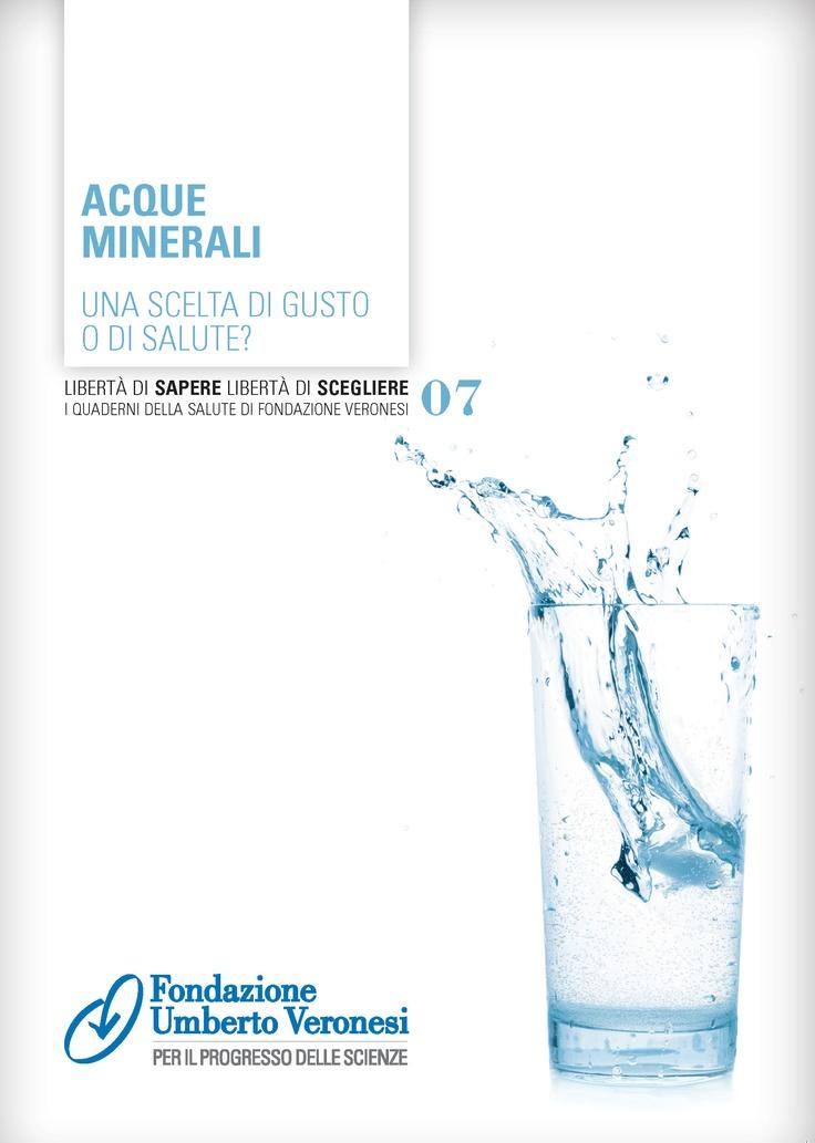 #acqua minerale: scelta di gusto o di salute? Scaricate il quaderno dal nostro sito!
