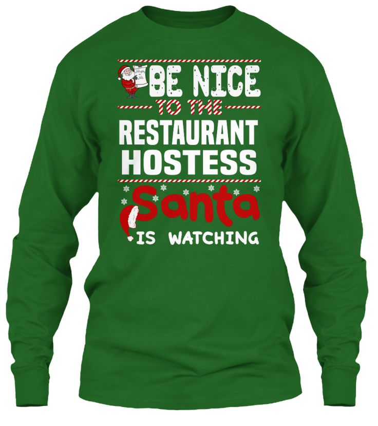 Be Nice To The Restaurant Hostess Santa Is Watching.   Ugly Sweater  Restaurant Hostess Xmas T-Shirts. If You Proud Your Job, This Shirt Makes A Great Gift For You And Your Family On Christmas.  Ugly Sweater  Restaurant Hostess, Xmas  Restaurant Hostess Shirts,  Restaurant Hostess Xmas T Shirts,  Restaurant Hostess Job Shirts,  Restaurant Hostess Tees,  Restaurant Hostess Hoodies,  Restaurant Hostess Ugly Sweaters,  Restaurant Hostess Long Sleeve,  Restaurant Hostess Funny Shirts…