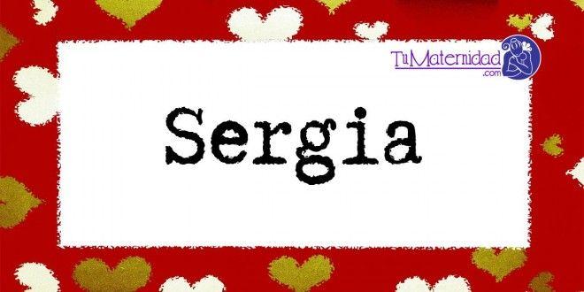 Conoce el significado del nombre Sergia #NombresDeBebes #NombresParaBebes #nombresdebebe - http://www.tumaternidad.com/nombres-de-nina/sergia/