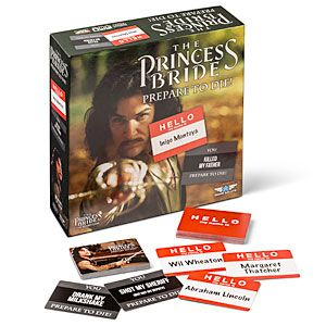 It's like Card Against Humanity for nerds!   ThinkGeek :: The Princess Bride: Prepare to Die! Party Game