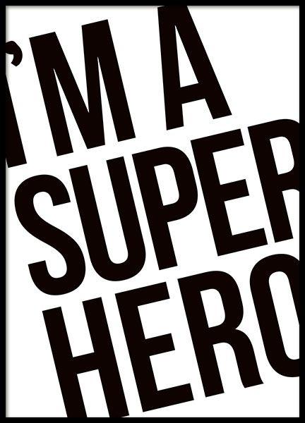 Poster met tekst I'm a superhero. Posters kinderen. De poster is ook erg leuk om cadeau te doen bij een babyshower of als kraamcadeautje. kinderkamer babykamer inspiratie decoratie. www.desenio.nl