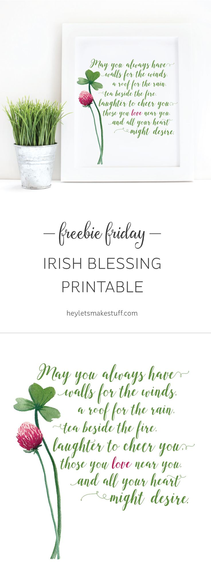 Print this Irish Blessing for St. Patrick's Day or any other time of the year when you need a reminder of the blessings in your life. Free printable!