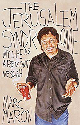 The Jerusalem Syndrome: A Religious Experience: Amazon.co.uk: Marc Maron: 9780767908108: Books