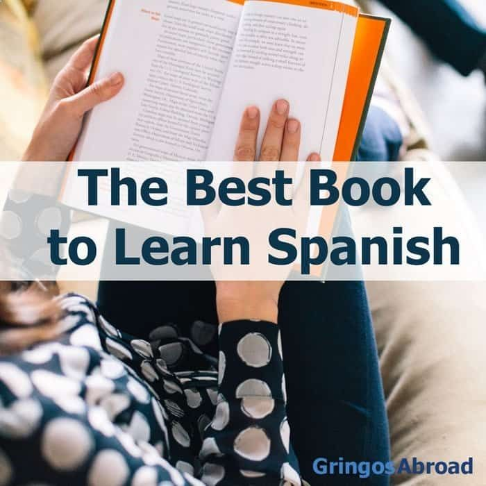 What is the best book to learn Spanish? In this post, you'll read about 11 books for learning Spanish – and which one is our readers top choice.