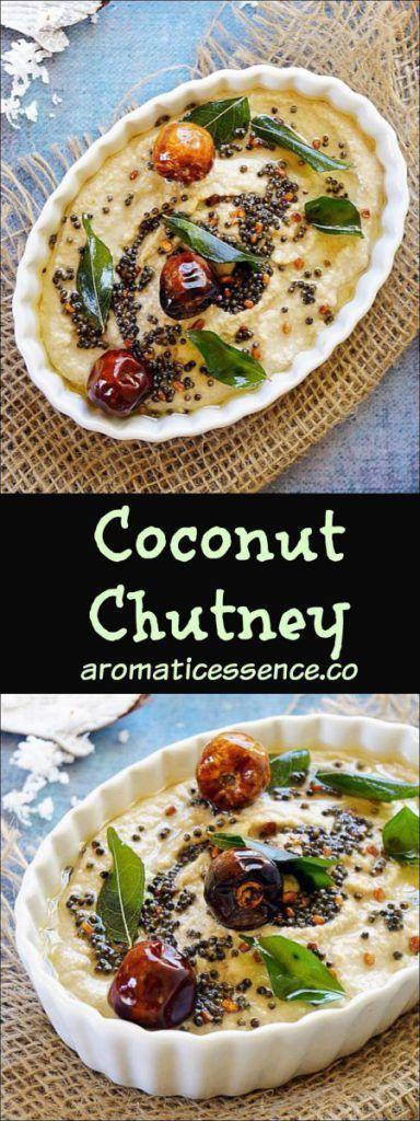 Coconut chutney for Idli & Dosa's   South Indian coconut chutney #southindianfood #coconutchutney #coconut #chutneys #GlutenFree @aromaticessence