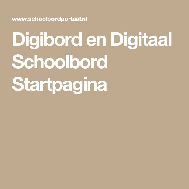 Digibord en Digitaal Schoolbord Startpagina