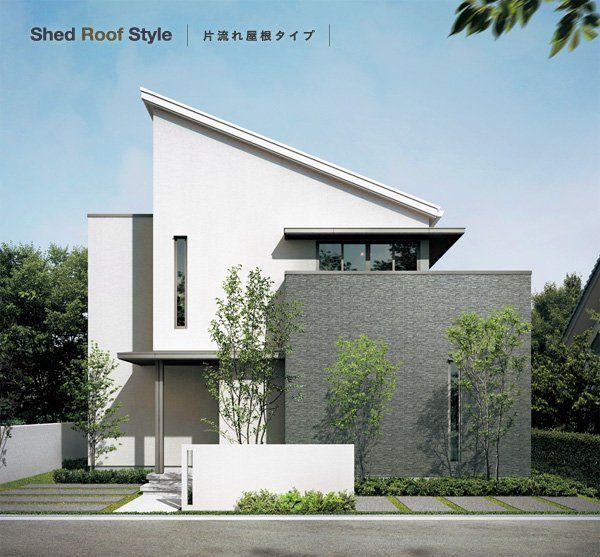 Shed Roof Style 片流れ屋根タイプ