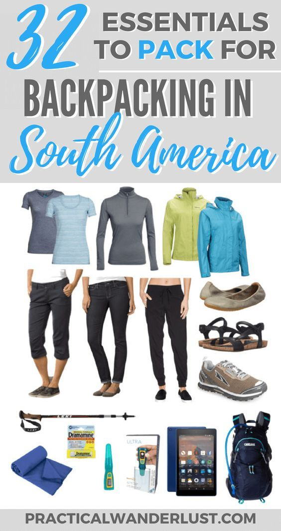 What to Pack for South America: 32 Backpacking Essentials. Travel in South America.