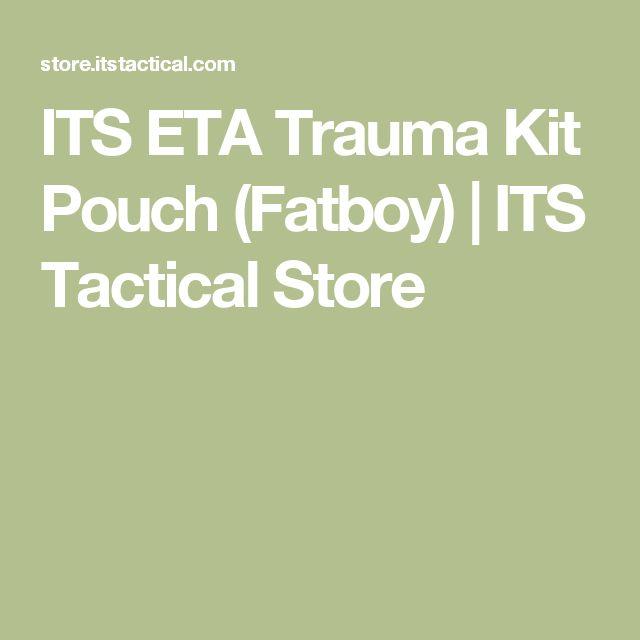 ITS ETA Trauma Kit Pouch (Fatboy) | ITS Tactical Store